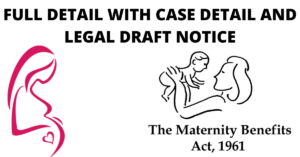 The Maternity Benefits Act1961 Full Detail