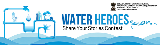 WATER HEROES – Share Your Stories Contest Phase-II